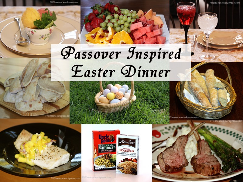 Passover inspired easter dinner family home evening lessons for What is a traditional easter dinner