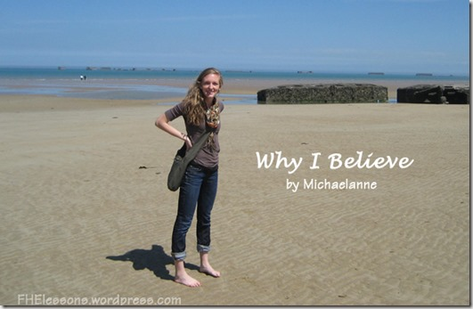 A Why I Believe essay by Michaelanne