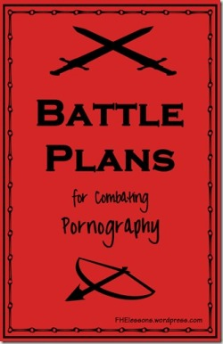 Battle-Plans-for-Combating-Pornography_thumb.jpg
